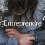 Oser vivre son entrepreunariat autrement